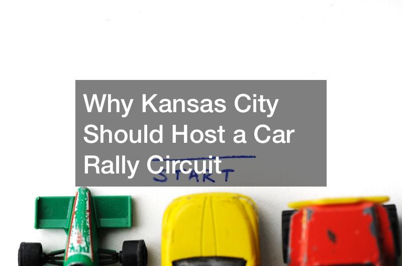 Why Kansas City Should Host a Car Rally Circuit